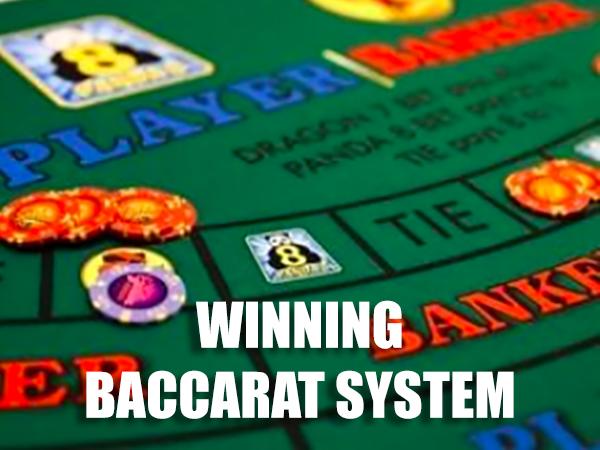 Winning Baccarat System
