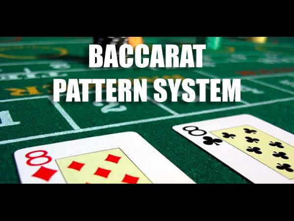 Baccarat Pattern System