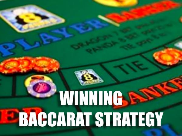 Winning Baccarat Strategy