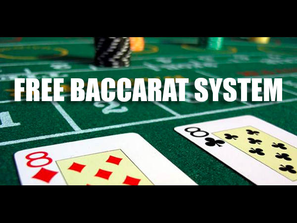 Free Baccarat System
